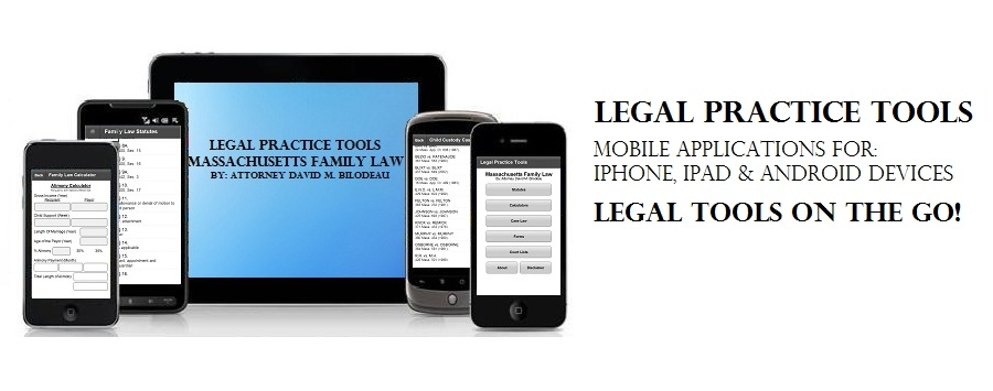 Legal Practice Tools | Massachusetts Family Law, Divorce | David M Bilodeau